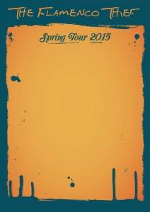 Flamenco Thief Poster Tour 2015 - Website