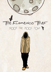 The Flamenco Thief - Shoot The Moon Tour